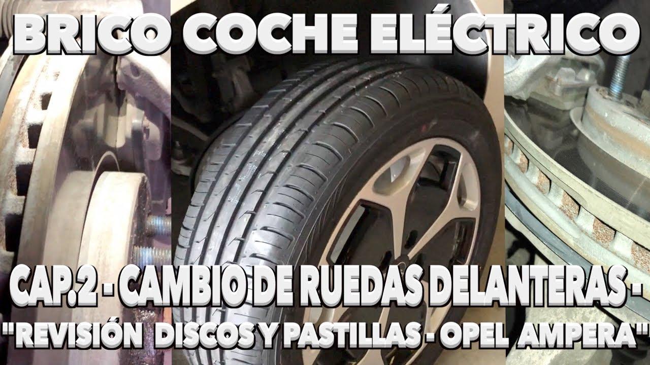 Cambio Ruedas Opel Ampera